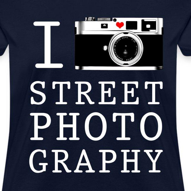 I Shoot Street Photography [Women's]