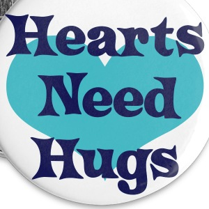 Hearts Need Hugs Buttons - Large Buttons