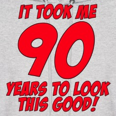 90 Years Birthday To Look This Good Hoodies