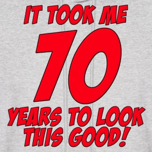 70 Years Birthday To Look This Good Hoodies - Men's Hoodie