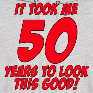 50 Years Birthday To Look This Good Hoodies - Men's Hoodie