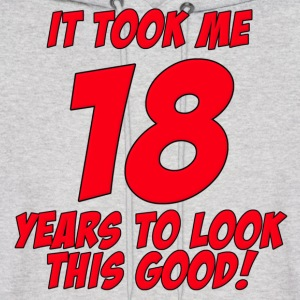 18 Years Birthday To Look This Good Hoodies - Men's Hoodie