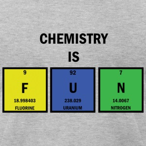Chemistry is FUN AA T - Men's T-Shirt by American Apparel