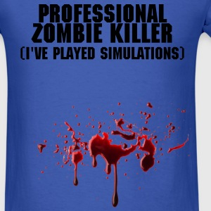 Professional Zombie Killer with Blood - Men's T-Shirt