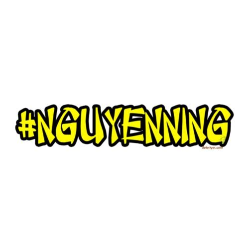 #Nguyenning