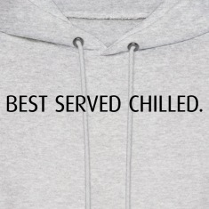 Best Served Chilled Hoodie
