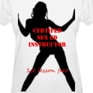Sex Ed Instructor - Women's T-Shirt