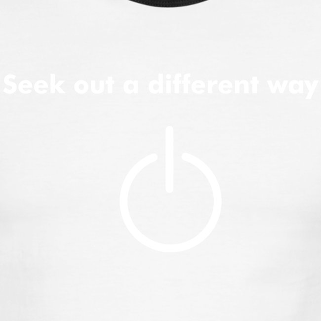 """Seek out a Different Way"" Green/White Ringer T"