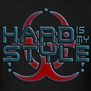 HARD IS MY STYLE - hardstyle pixel | men's standar - Men's T-Shirt