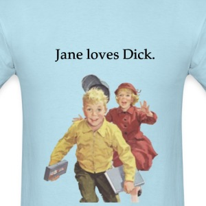 jane_loves_dick T-Shirts - Men's T-Shirt