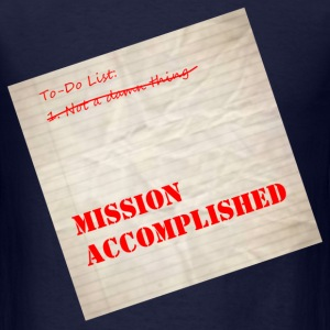 mission_accomplished T-Shirts - Men's T-Shirt