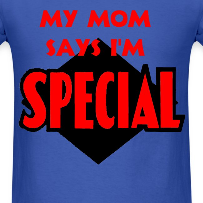 Naked Inside  My Mom Says Im Special - Mens T-Shirt-6085