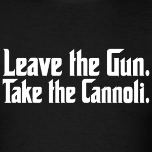 The Godfather - Leave the Gun Take the Cannoli - Men's T-Shirt