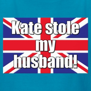 Kate Stole My Husband Royal Wedding Kids' Shirts - Kids' T-Shirt