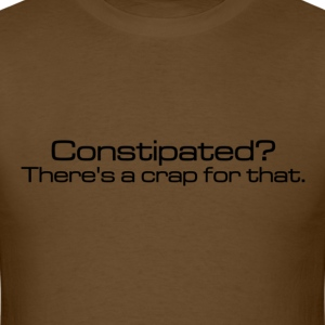 Constipated - Men's T-Shirt