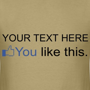 FACEBOOK - YOU LIKE THIS - Men's T-Shirt