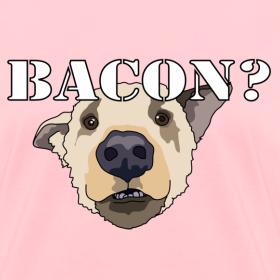Design ~ BACON DOG TEASE