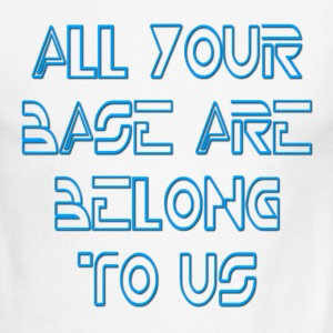 All Your Base Are Belong To Us T-Shirts - Men's Ringer T-Shirt