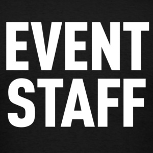 Event Staff Black Shirt - Men's T-Shirt