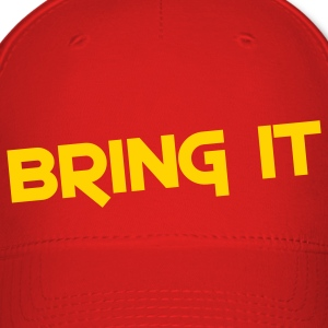bring it Caps - Baseball Cap