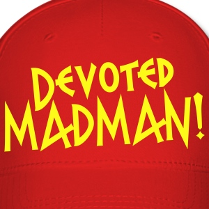 devoted madman! Caps - Baseball Cap
