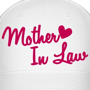 mother in law Caps - Baseball Cap