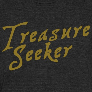 treasure seeker in pirate font T-Shirts - Unisex Tri-Blend T-Shirt by American Apparel