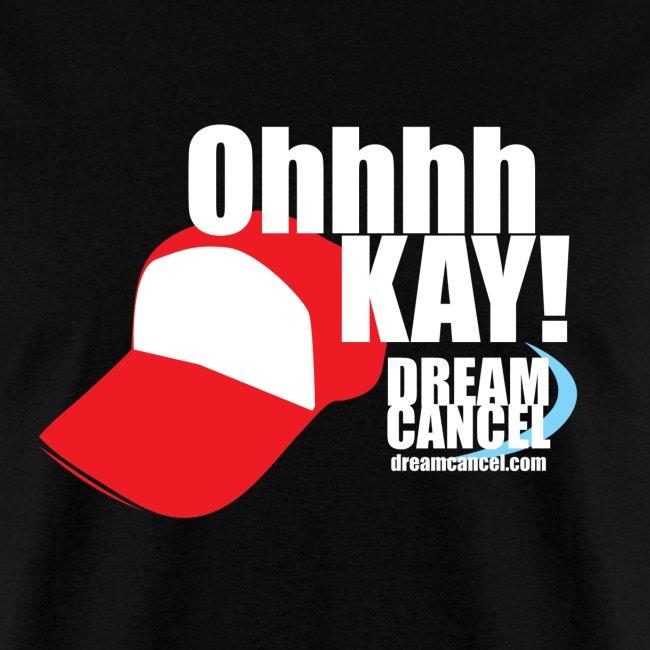 OHHHH Kay! Shirt