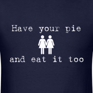 Design ~ Have you pie and eat it too