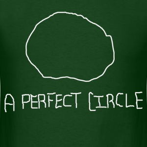 A Perfect Circle Funny T-Shirt - Men's T-Shirt