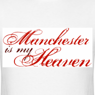 Design ~ Manchester is my heaven