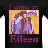 Design ~ I CAME ON EILEEN
