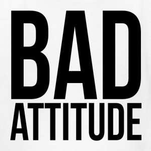 Bad Attitude Kids' Shirts - Kids' T-Shirt
