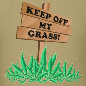 Keep Off My Grass Weed T-Shirts - Men's T-Shirt