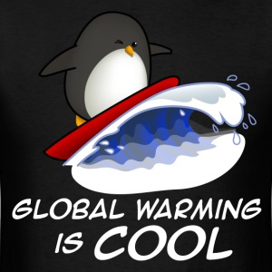 Global Warming Is COOL T-Shirts - Men's T-Shirt