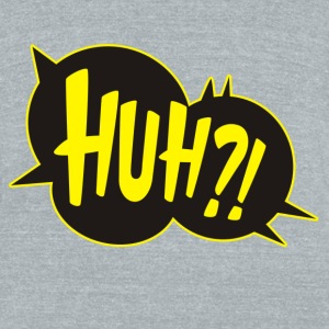 HUH Cartoon Comic T-Shirts - Unisex Tri-Blend T-Shirt by American Apparel