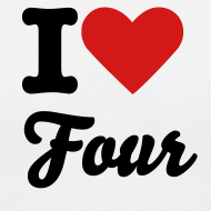 Design ~ I Love Four Shirt