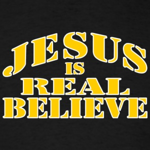 Jesus is Real - Men's T-Shirt