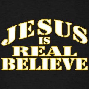 T Shirts Black Jesus is Real Believe - Men's T-Shirt