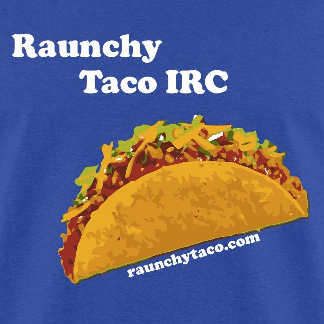 Raunchy Taco IRC (Black)