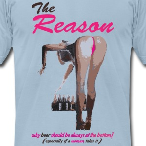 The Reason - Men's T-Shirt by American Apparel