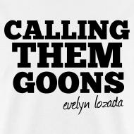 Design ~ Calling Them Goons