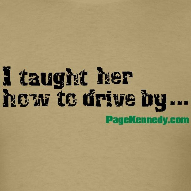 I taught her to drive