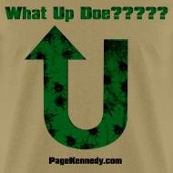 Design ~ What Up Doe???
