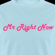 Design ~ Mr Right Now