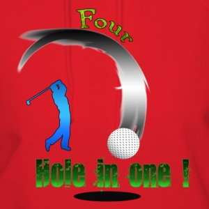 Four Hole in one ! Golf Hoodies - Women's Hoodie