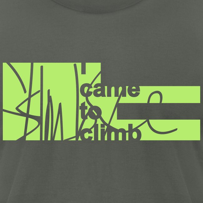 I Came to Climb. Skimble Graffiti Tee