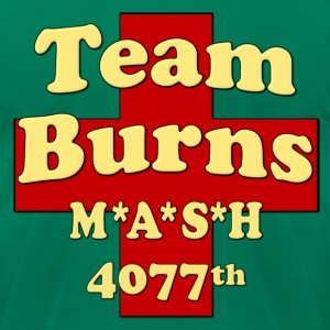 Mash Team Burns T-Shirts - Men's T-Shirt by American Apparel