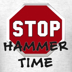 STOP Hammer Time T-Shirts