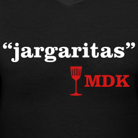 Design ~ Jargaritas - Ladies!